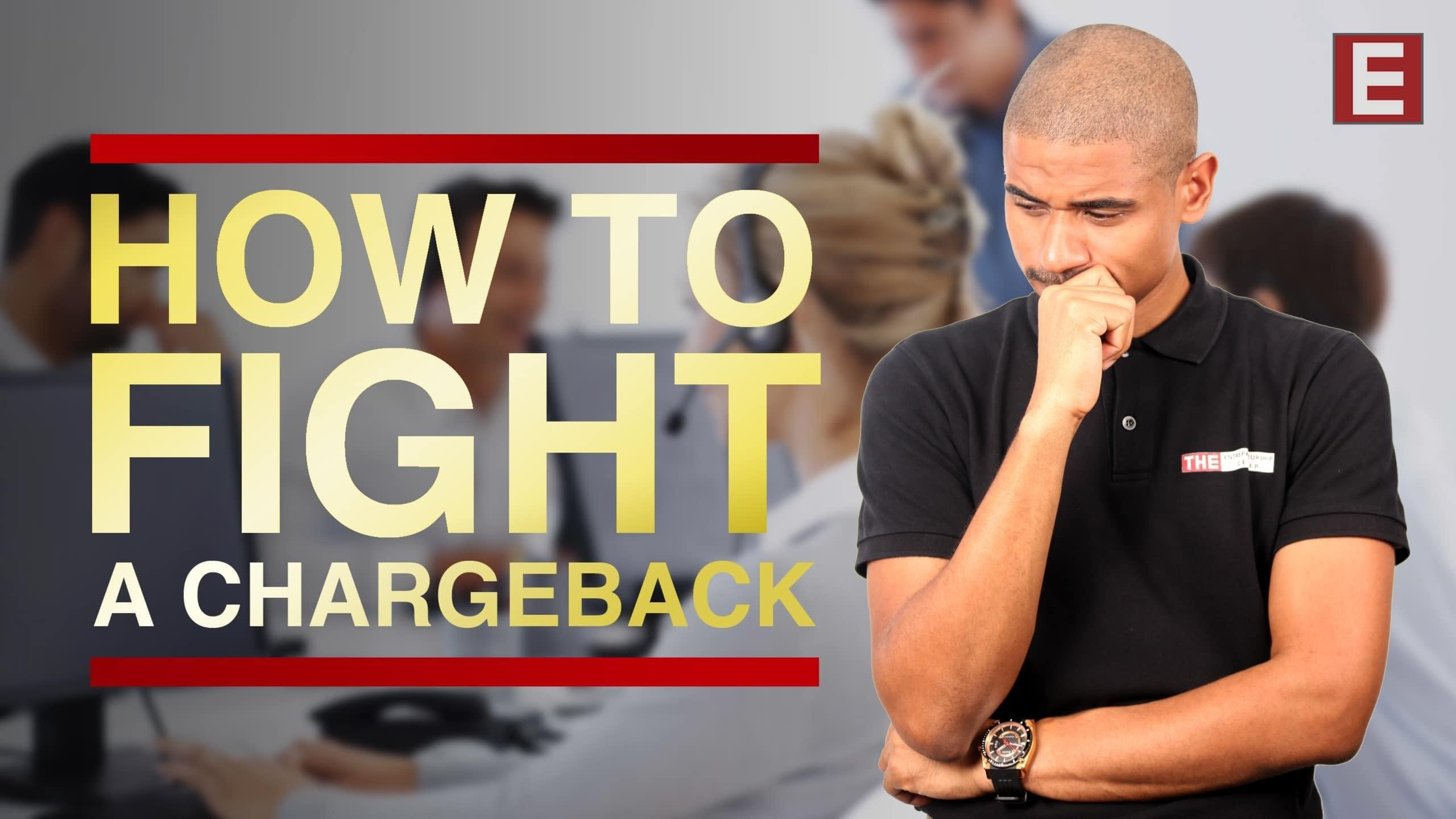 How to fight a chargeback 2